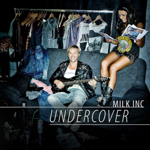 Milk Inc. - Undercover (iTunes Version) 2013