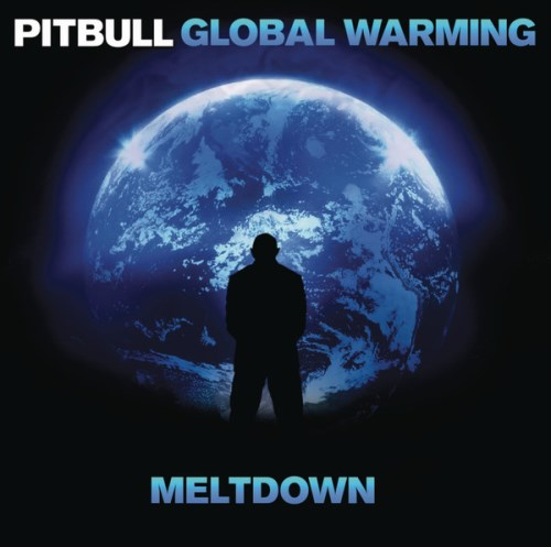 Pitbull - Global Warming: Meltdown (Deluxe Version) 2013