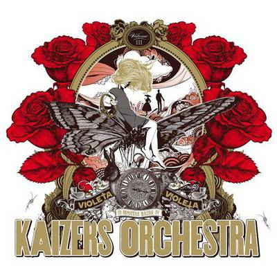 Kaizers Orchestra - Violeta Violeta. Vol. III (2012)