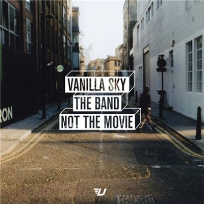 Vanilla Sky - The Band Not the Movie (2012)