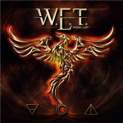 W.E.T. - Rise Up [Digipak Edition] (2013)