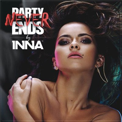 Inna - Party Never Ends [Album Deluxe Edition] (2013)