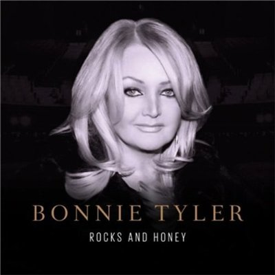 Bonnie Tyler - Rocks And Honey (2013)