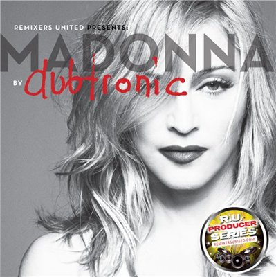 Madonna - Best Of Dubtronic Remixes (2013)