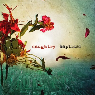Daughtry - Baptized [Deluxe Edition] (2013)