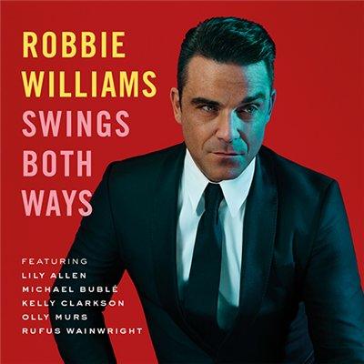 Robbie Williams - Swings Both Ways (Deluxe Edition) 2013