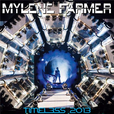 Mylene Farmer - Timeless 2013 (2013)