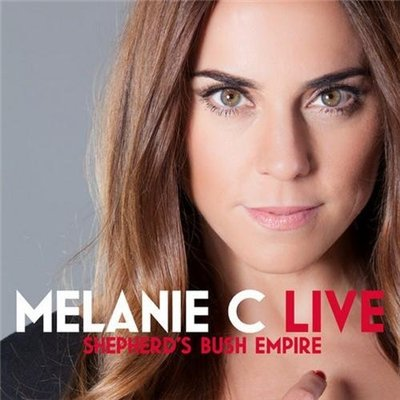 Melanie C - Live at Shepherd's Bush Empire (2014)