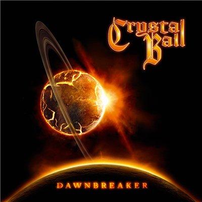 Crystal Ball - Dawnbreaker (2013)