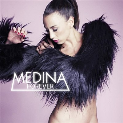 Medina - Forever [iTunes Edition] (2013)