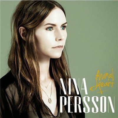 Nina Persson - Animal Heart (2014)