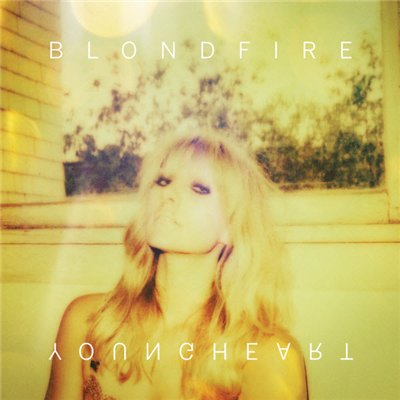 Blondfire - Young Heart (2014)