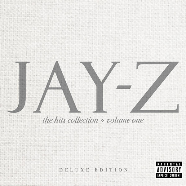 JAY-Z - The Hits Collection Vol. One (iTunes Deluxe Edition) 2010