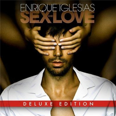 Enrique Iglesias - Sex and Love [US Deluxe Edition] (2014)