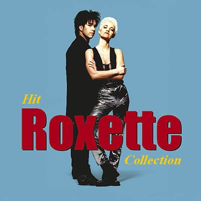 Roxette - Hit Collection (2014)