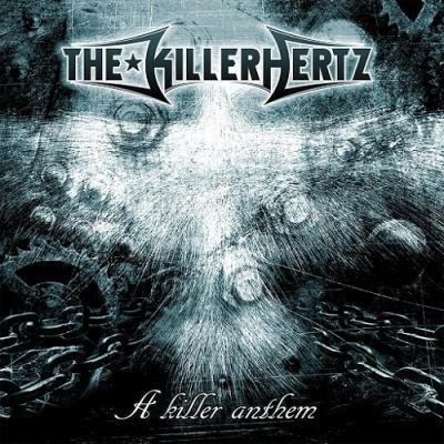 The Killerhertz - A Killer Anthem (2014)