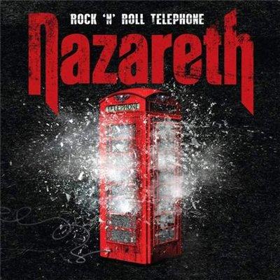 Nazareth - Rock 'n' Roll Telephone (2014)