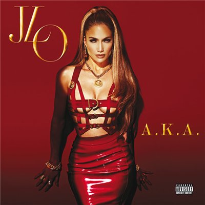 Jennifer Lopez - A.K.A. (Target Deluxe Edition) 2014