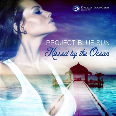 Project Blue Sun - Kissed By the Ocean (2014)