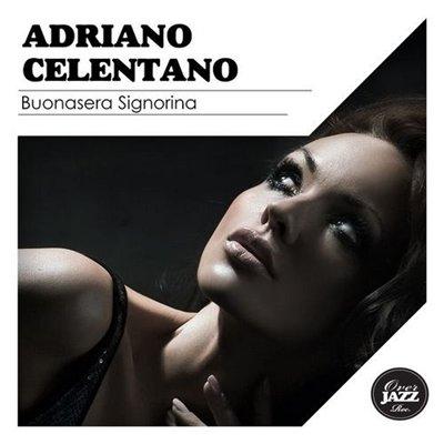 Adriano Celentano - Buonasera Signorina (2014)