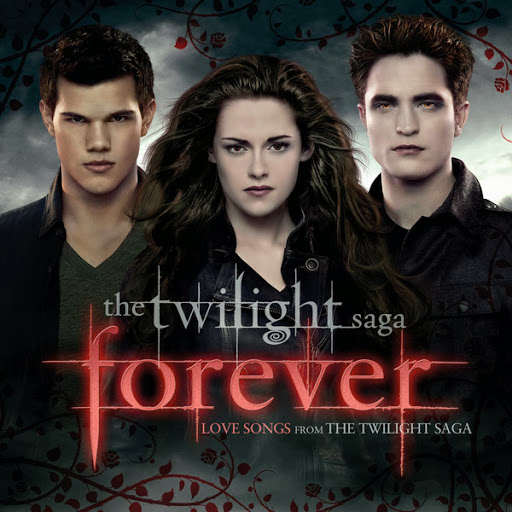 The Twilight Saga Forever [Love Songs From the Twilight Saga] (2014)