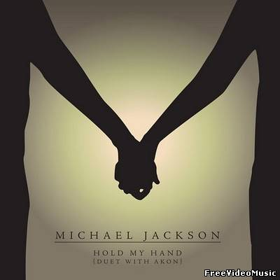 Michael Jackson feat. Akon - Hold My Hand (2010) iTunes