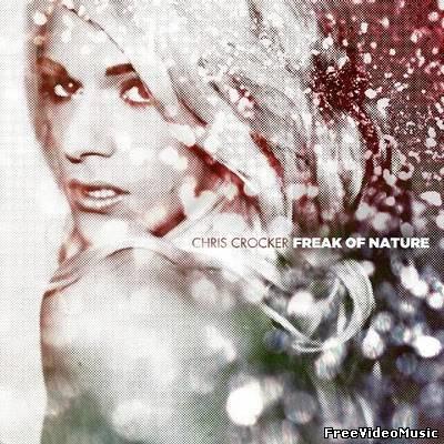 Chris Crocker - Freak of Nature (2010) iTunes