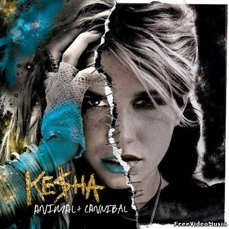 Ke$ha (Kesha) - Animal + Cannibal (Album Deluxe Edition) 2010