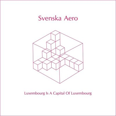 Svenska Aero - Luxembourg Is a Capital of Luxembourg (2014)
