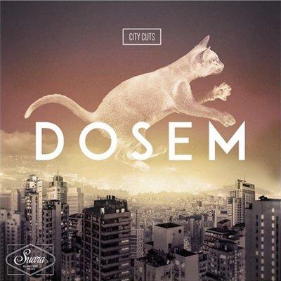Dosem - City Cuts (2014)