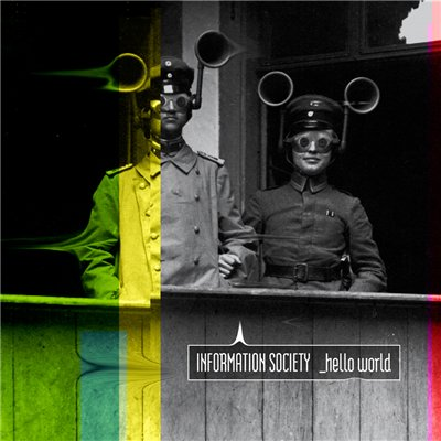 Information Society - _Hello World (2014)