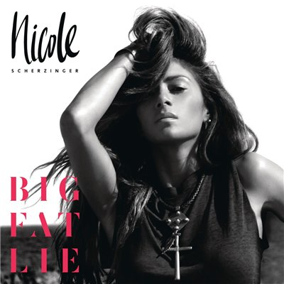 Nicole Scherzinger - Big Fat Lie [Deluxe Edition] (2014)
