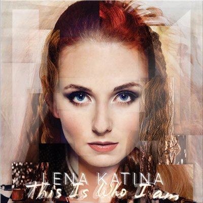 Lena Katina - This Is Who I Am (2014)