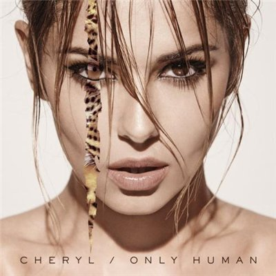 Cheryl Cole - Only Human [Deluxe Edition] (2014)
