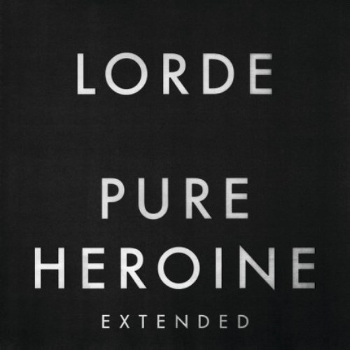 Lorde - Pure Heroine (Extended) 2013