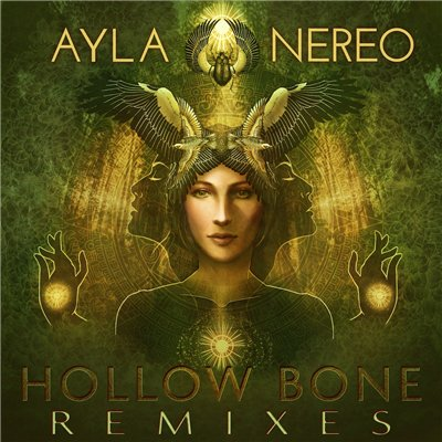 Ayla Nereo - Hollow Bone. Remixes (2015)