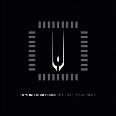 Beyond Obsession - Pieces Of Machinery (2015)