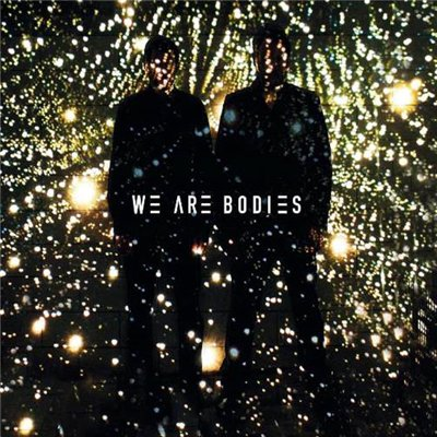 We Are Bodies - We Are Bodies (2015)