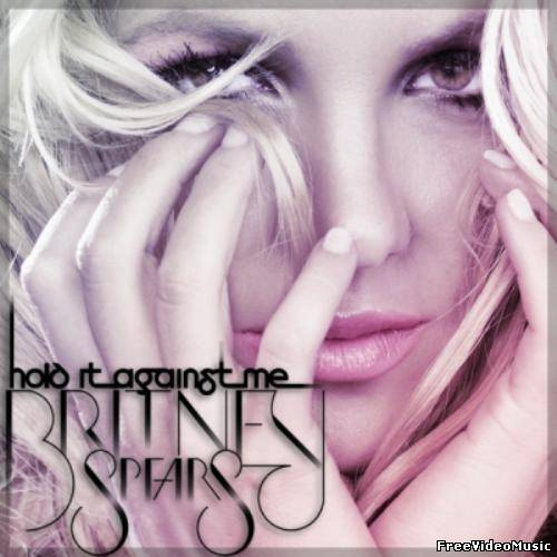 Britney Spears - Hold It Against Me (Remixes 2011) MP3