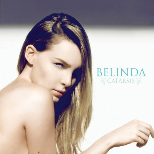 Belinda - Catarsis (iTunes Version) 2013