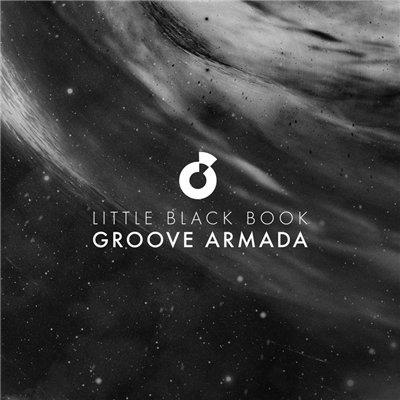 Groove Armada - Little Black Book (2015)