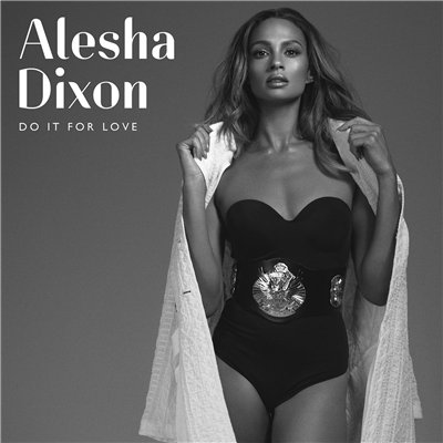 Alesha Dixon - Do It For Love (2015)