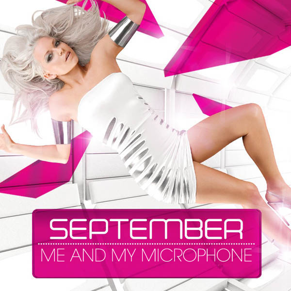 September - Me and My Microphone (Remixes) 2011