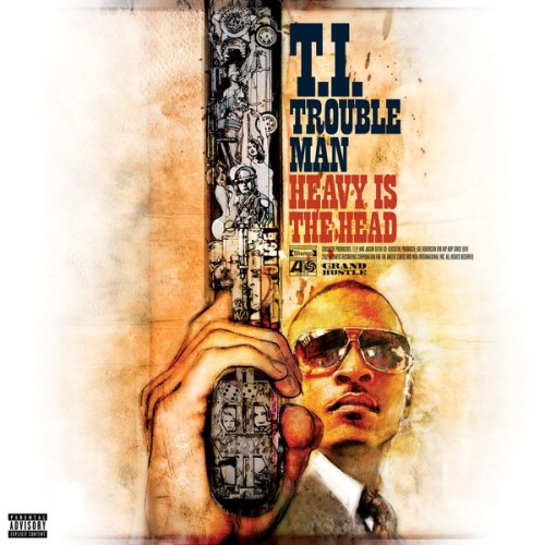 T.I. - Trouble Man Heavy Is the Head (iTunes Deluxe Version) 2012