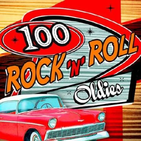 VA - 100 Rock 'n' Roll Oldies (2015)