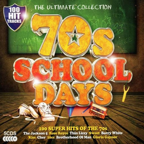 VA - The Ultimate Collection: 70s Schooldays. 100 Super Hits Of The 70s [5CD] 2013