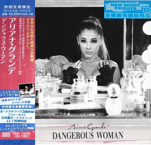 Ariana Grande - Dangerous Woman (Japanese Special Price Edition) 2016
