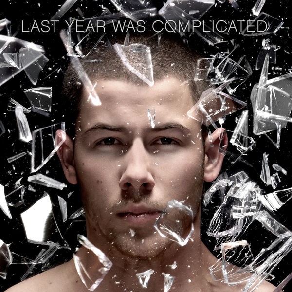 Nick Jonas - Last Year Was Complicated (Deluxe Edition) 2016