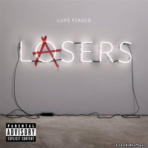Lupe Fiasco - Lasers (Deluxe Version) (iTunes Version) 2011