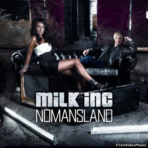 Milk Inc. - Nomansland (Album) 2011